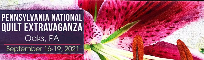 Join us in Oaks September 16 through 19th for the Pennsylvania National Quilt Extravaganza! Click here for more info.
