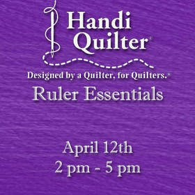 Handi Quilter Event: Ruler Essentials