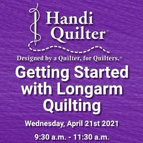 Handi Quilter Event: Getting Started with Longarm Quilting