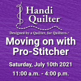 Handi Quilter Event: Moving on with Pro-Stitcher