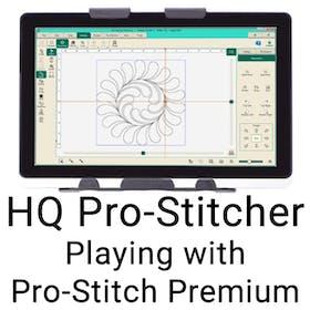 HQ Pro-Stitcher - Playing with Pro-Stitcher Premium