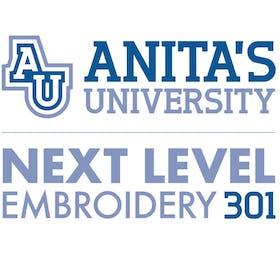 Anita's University: Next Level Embroidery 301