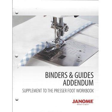 Janome Presser Foot Workbook - Binders and Guides Addendum