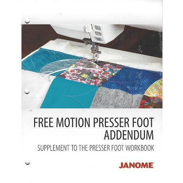 Janome Presser Foot Workbook - Free Motion Quilting Addendum