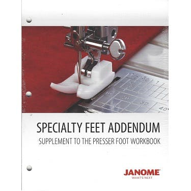 Janome Presser Foot Workbook - Specialty Feet Addendum
